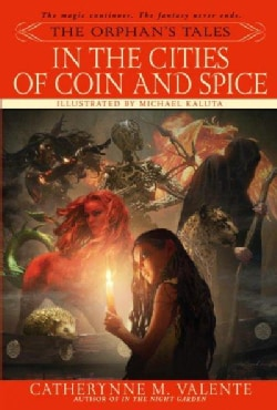 The Orphan's Tales: In the Cities of Coin and Spice (Paperback)
