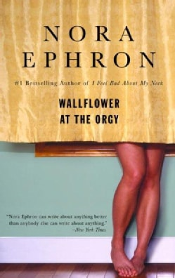 Wallflower at the Orgy (Paperback)