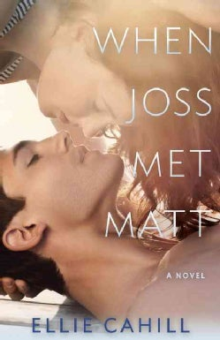 When Joss Met Matt (Paperback)