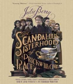 The Scandalous Sisterhood of Prickwillow Place (CD-Audio)
