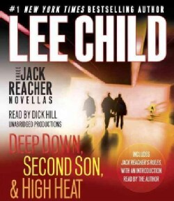 Three Jack Reacher Novellas: Deep Down, Second Son, & High Heat (CD-Audio)