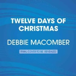 Twelve Days of Christmas: A Christmas Novel (CD-Audio)