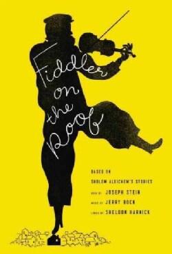 Fiddler on the Roof: Based on Sholem Aleichem's Stories (Hardcover)