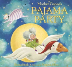 Mother Goose's Pajama Party (Hardcover)