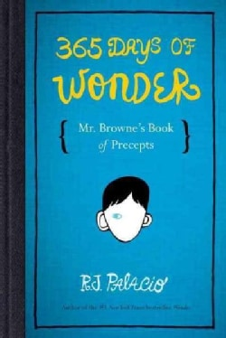 365 Days of Wonder: Mr. Browne's Book of Precepts (Hardcover)