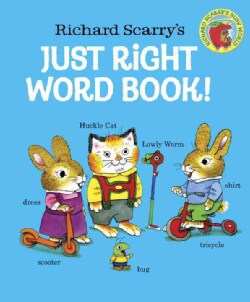 Richard Scarry's Just Right Word Book (Board book)