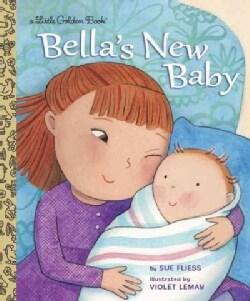 Bella's New Baby (Hardcover)