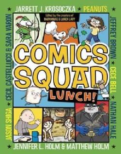 Comics Squad: Lunch! (Hardcover)