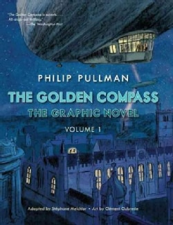 Golden Compass 1: The Graphic Novel (Hardcover)