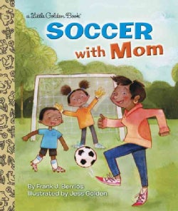Soccer With Mom (Hardcover)
