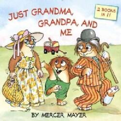 Just Grandma, Grandpa, and Me (Paperback)