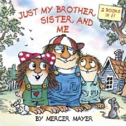 Just My Brother, Sister, and Me (Paperback)