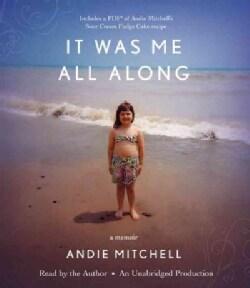 It Was Me All Along: A Memoir (CD-Audio)