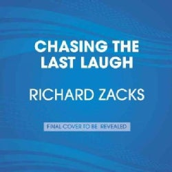 Chasing the Last Laugh: Mark Twain's Raucous and Redemptive Round-the-world Comedy Tour (CD-Audio)