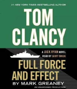 Tom Clancy Full Force and Effect (CD-Audio)