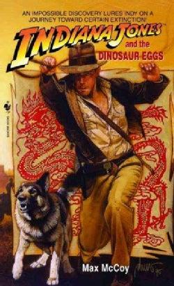 Indiana Jones and the Dinosaur Eggs (Paperback)