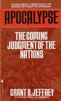 Apocalypse: The Coming Judgement of the Nations (Paperback)
