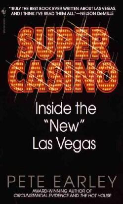 "Super Casino: Inside the ""New"" Las Vegas (Paperback)"