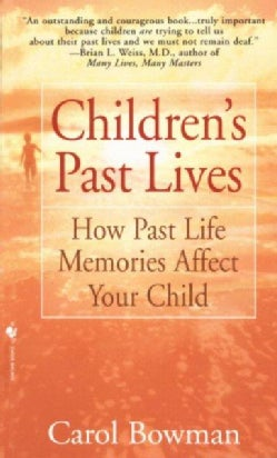Children's Past Lives: How Past Life Memories Affect Your Child (Paperback)