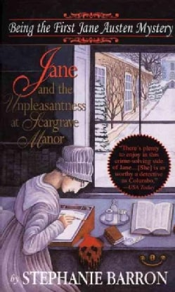 Jane and the Unpleasantness at Scargrave Manor: Being the First Jane Austen Mystery (Paperback)