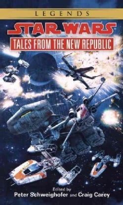 Star Wars: Tales from the New Republic (Paperback)