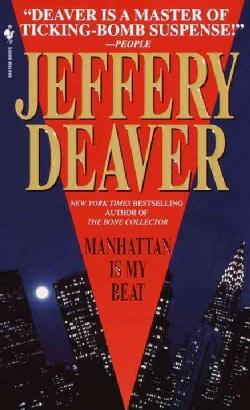 Manhattan Is My Beat (Paperback)