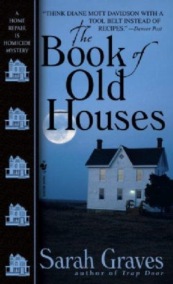 The Book of Old Houses: A Home Repair Is Homicide Mystery (Paperback)
