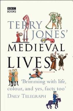 Terry Jones' Medieval Lives (Paperback)