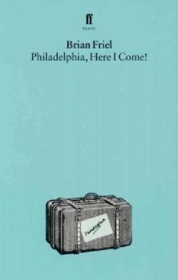 Philadelphia, Here I Come! (Paperback)