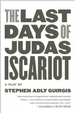 The Last Days of Judas Iscariot (Paperback)