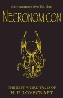 The Necronomicon: The Best Weird Tales of H.p. Lovecraft (Paperback)