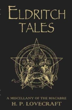 Eldritch Tales: A Miscellany of the Macabre (Paperback)
