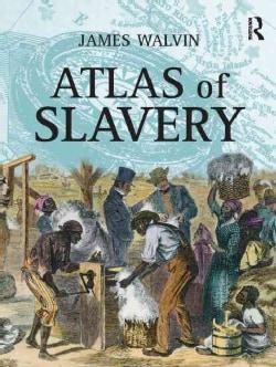 Atlas Of Slavery (Paperback)