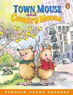 Town Mouse and Country Mouse (Paperback)