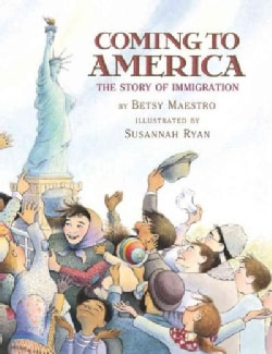 Coming to America: The Story of Immigration (Hardcover)