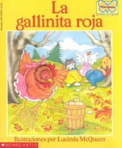 LA Gallinita Roja/the Little Red Hen (Paperback)