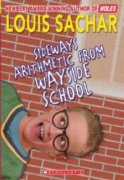 Sideways Arithmetic from Wayside School (Paperback)