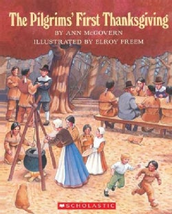 The Pilgrims' First Thanksgiving (Paperback)