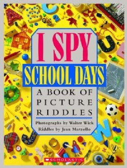 I Spy School Days: A Book of Picture Riddles (Hardcover)