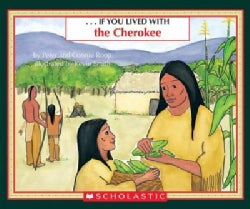 If You Lived With the Cherokee (Paperback)