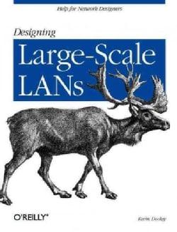 Designing Large Scale Lans (Paperback)