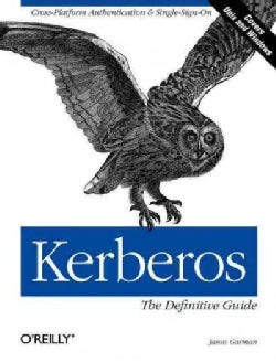 Kerberos: The Definitive Guide (Paperback)
