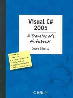 Visual C# 2005: A Developer's Notebook (Paperback)