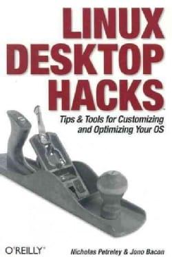 Linux Desktop Hacks (Paperback)