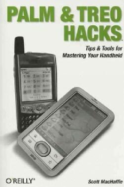 Palm And Treo Hacks (Paperback)