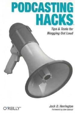 Podcasting Hacks (Paperback)