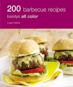 200 Barbecue Recipes: Hamlyn All Color (Paperback)