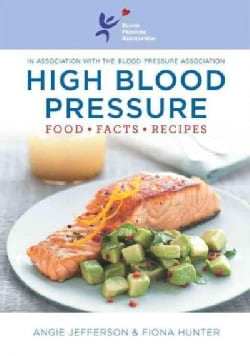 High Blood Pressure: Food Facts Recipes (Paperback)
