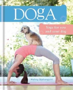 Doga: Yoga for You and Your Dog (Hardcover)