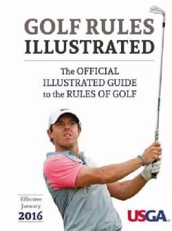 USGA Golf Rules Illustrated 2016 (Paperback)